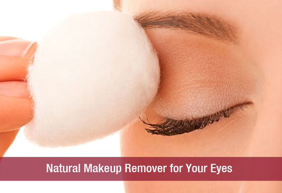 Natural Makeup Remover for Your Eyes