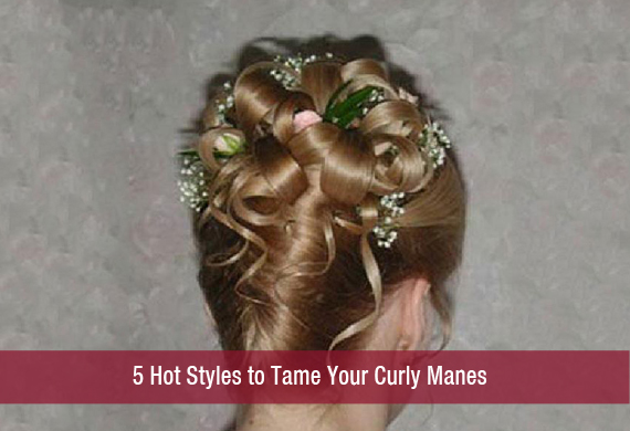 5 Hot Styles to Tame Your Curly Manes