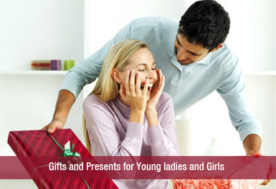 Gifts and Presents for Young ladies and Girls
