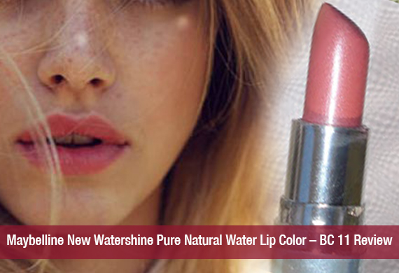 Maybelline New Watershine Pure Natural Water Lip Color – BC 11 Review