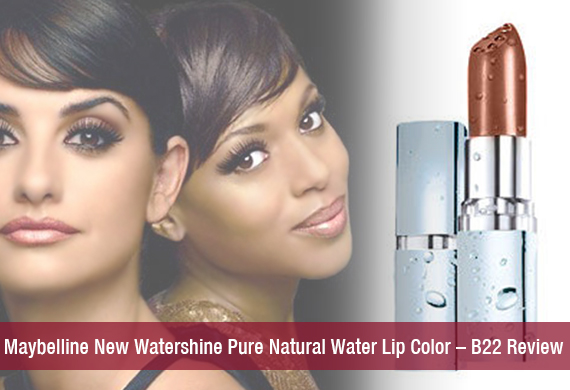 Maybelline New Watershine Pure Natural Water Lip Color – B22 Review