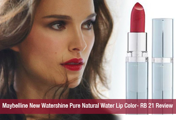 Maybelline New Watershine Pure Natural Water Lip Color- RB 21 Review