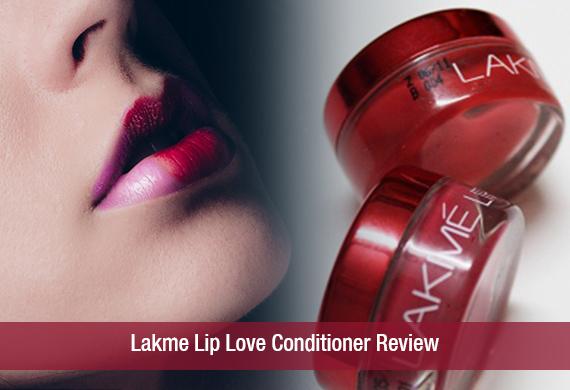 Lakme Lip Love Conditioner Review