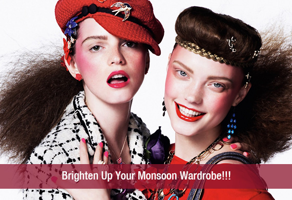 Brighten Up Your Monsoon Wardrobe!!!