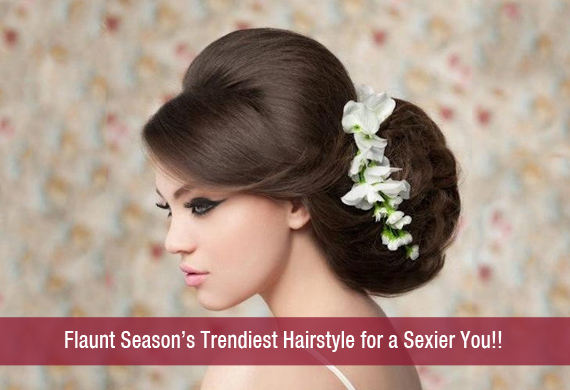 Flaunt Season's Trendiest Hairstyle for a Sexier You!!