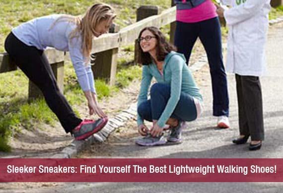 Sleeker Sneakers: Find Yourself The Best Lightweight Walking Shoes!