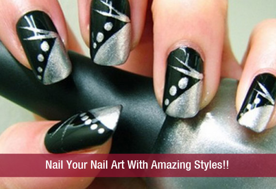 Nail Your Nail Art With Amazing Styles!!