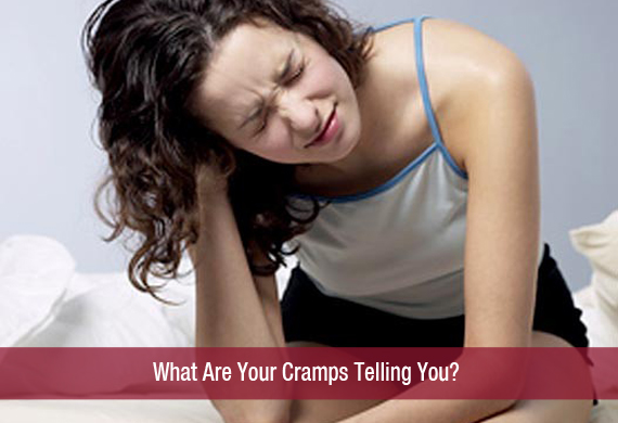 What Are Your Cramps Telling You?