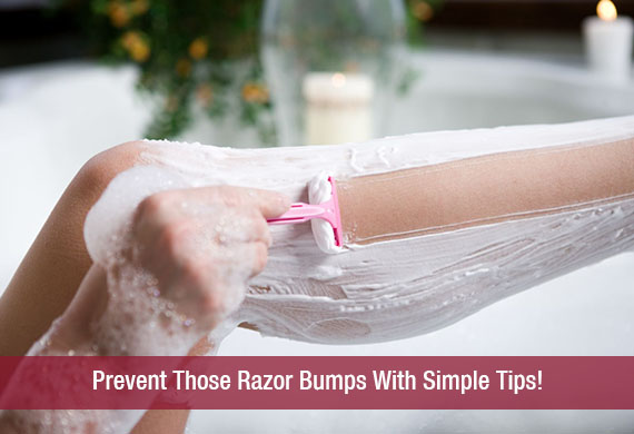 Prevent Those Razor Bumps With Simple Tips!