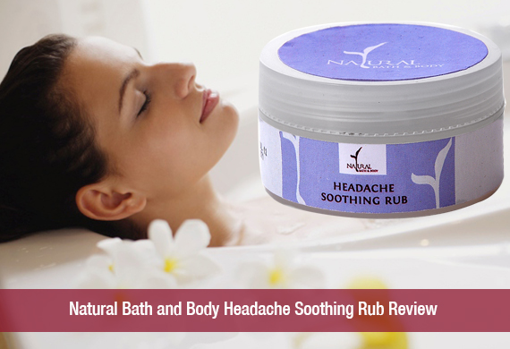 Natural Bath and Body Headache Soothing Rub Review