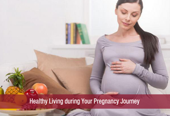 Healthy Living during Pregnancy Journey