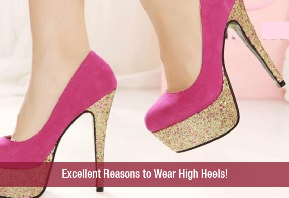 reasons to wear high heels - 28 images
