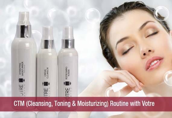 CTM (Cleansing, Toning & Moisturizing) Routine with Votre 3 in 1 CTM Kit
