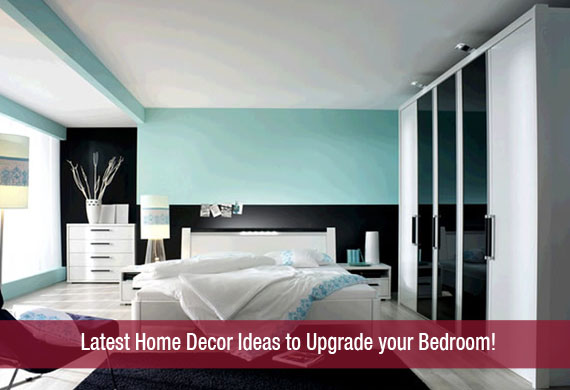 Latest Home Decor Ideas To Upgrade Your Bedroom!Khoobsurati