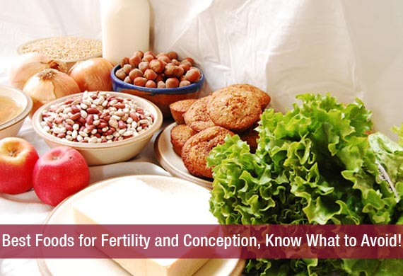 Best Foods for Fertility and Conception, Know What to Avoid!