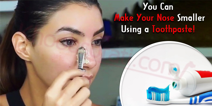 how to make your nose smaller using toothpaste