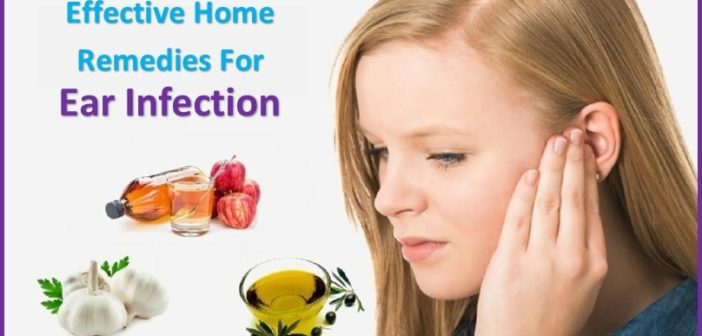 7 Effective Home Remedies To Treat Painful Ear Infection