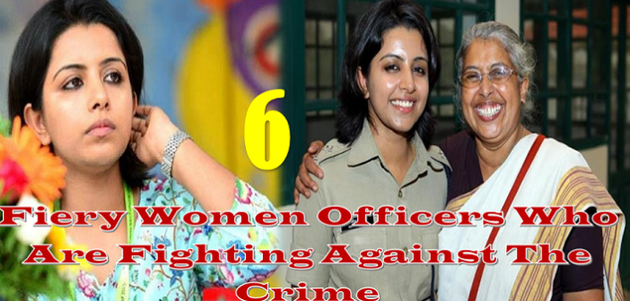 6 Fiery Women Officers Who Are Fighting Against The Crime
