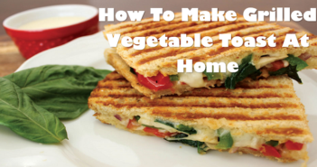 How-To-Make-Grilled-Vegetable-Toast-At-Home