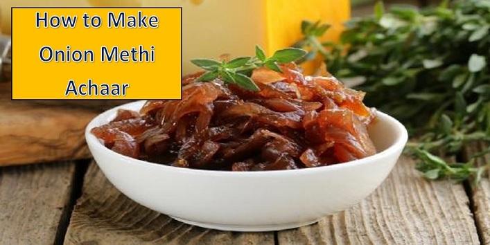 onion methi achaar