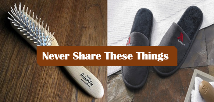 8 Things That You Should Never Ever Share!