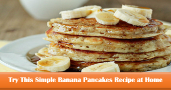 Try-This-Simple-Banana-Pancakes-Recipe-at-Home-cover