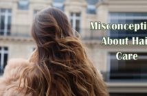 Misconceptions About Hair Care