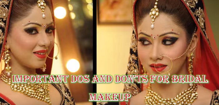 Dos and Don'ts for Bridal Makeup That Every Bride-To-Be Should Know