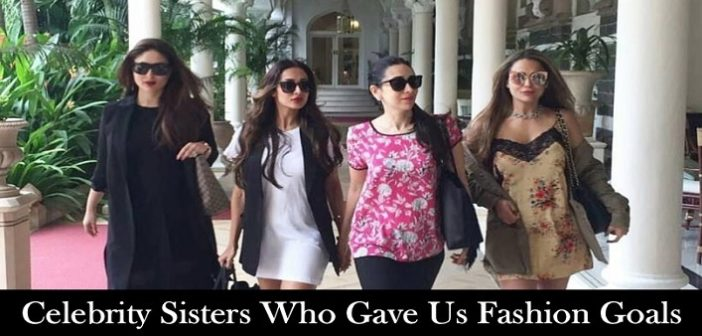 4 Bollywood Celebrity Sisters Who Gave Us Fashion Goals