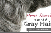 Home Remedies to Prevent Premature Greying of Hair