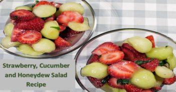 Strawberry, Cucumber and Honeydew Salad Recipe