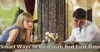 Ways to Deal with Bad First Date