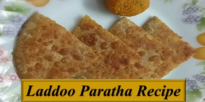 Laddoo Paratha Recipe