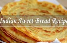 Indian Sweet Bread Recipe