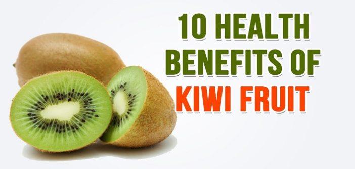 10 SURPRISING HEALTH BENEFITS OF KIWIFRUIT