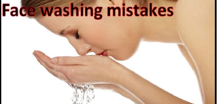 Do It Right: 10 Face-Washing Mistakes That You Should Avoid